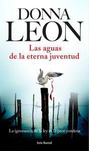 Nueva novela de Donna Leon, Aguas de la eterna juventud