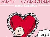 "Reseña Valentín para Carlitos"" Charles M.Schulz"