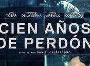 CIEN AÑOS PERDÓN Nuevo tráiler poster