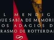 Reseña mendigo sabía memoria adagios Erasmo Rotterdam Evandro Affonso Ferreira