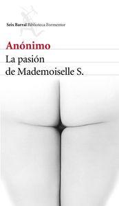 De pasiones y lujurias, la pasión de Mademoiselle