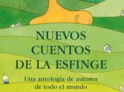 """""""Nuevos cuentos Esfinge"""", edición Michi Strausfeld"""