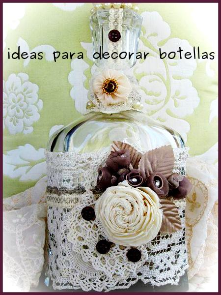 Ideas para decorar botellas