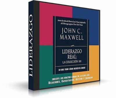 Liderazgo Real de John C. Maxwell
