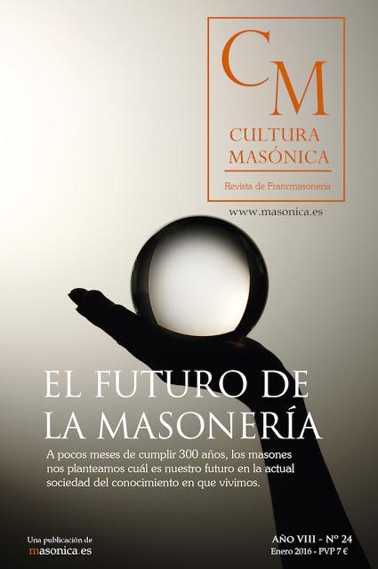 CULTURA MASONICA nº 24 EL FUTURO DE LA MASONERIA