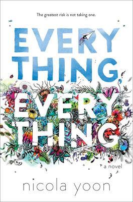 Everything Everything, de NIcola Yoon