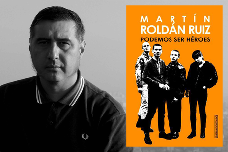 ENTRELÍNEAS: Martín Roldán, autor de 'Podemos ser héroes'