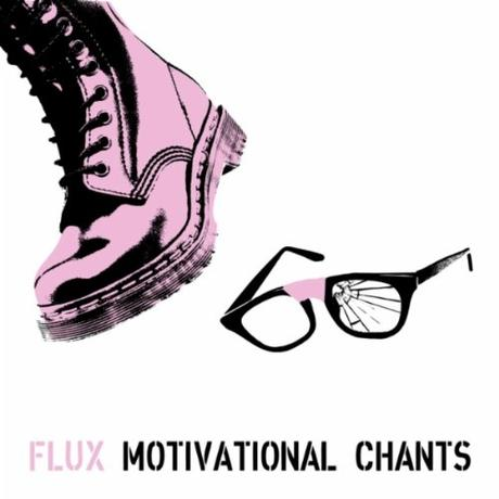 FLUX - MOTIVATIONAL CHANTS 2012