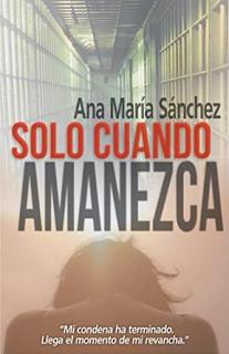 Ana María Sánchez: Sólo Cuando Amanezca