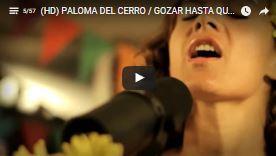 PALOMA DEL CERRO - Gozar Hasta Que Me Ausente