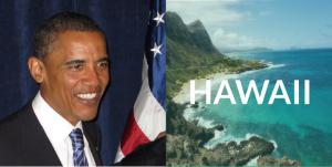 Hawaii- Obama