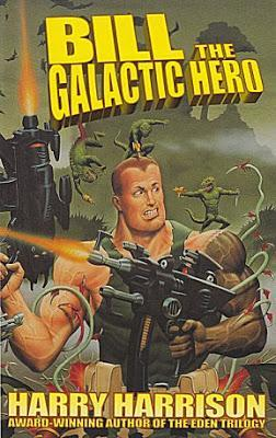 Bill, héroe galáctico - Harry Harrison