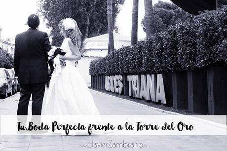 Abades triana tu boda perfecta frente a la torre del oro - Tu boda perfecta ...
