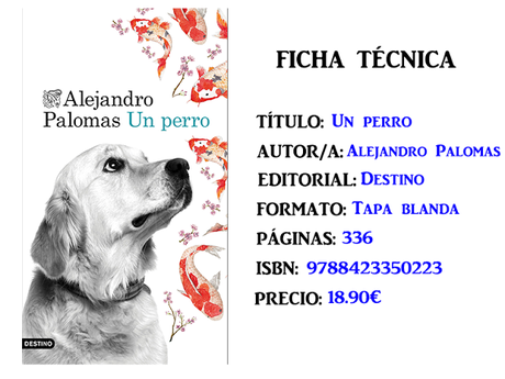 Reseña: Un perro, de Alejandro Palomas