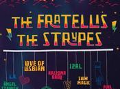 Fratellis Strypes, Nuevas Confirmaciones Festival Arts 2016