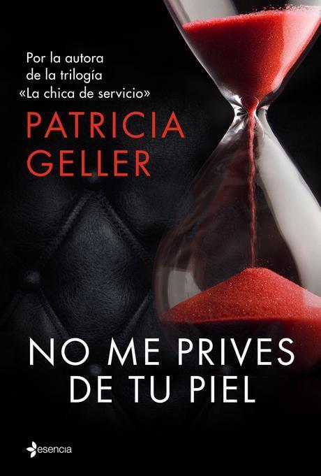 Sorteo + Lectura Conjunta Express Especial San Valentín: No me prives de tu piel de Patricia Geller.