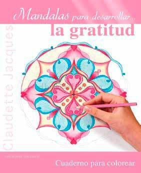 Mándalas para... Superar el miedo, Desarrollar la gratitud