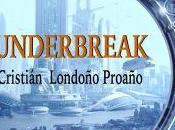 """Claves para leer """"Underbreak"""""""
