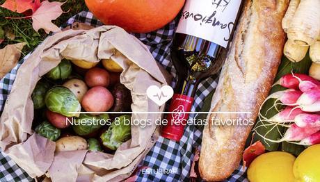 Nuestros 8 blogs de recetas favoritos