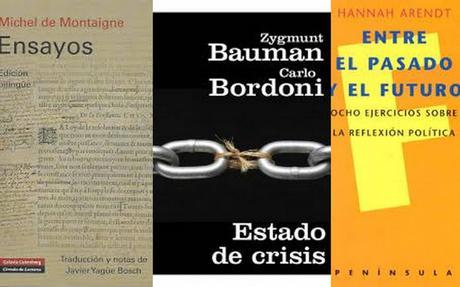 [Pensamiento] Entre el pasado y el futuro: Montaigne, Arendt, Bauman