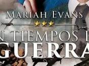 Reseña tiempos guerra, Mariah Evans