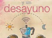 [Reseña] cafés desayuno -Lidia Herrada