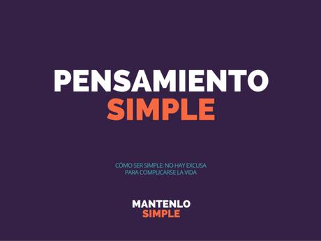 Cómo ser simple: el Pensamiento Simple (p1)