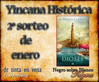 2 SORTEO ENERO YINCANA HISTORICA: DOS EJEMPLARES EL CAMINO DE LOS DIOSES. ANTONIO CABANAS