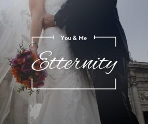 You & Me Etternity