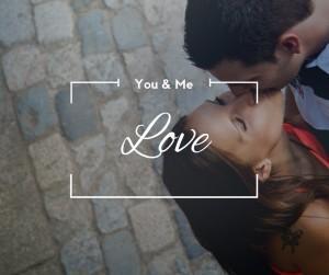 You & Me Love