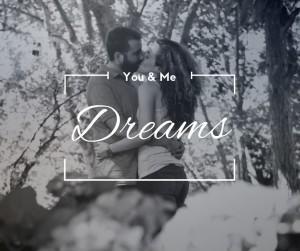 You & Me Dreams