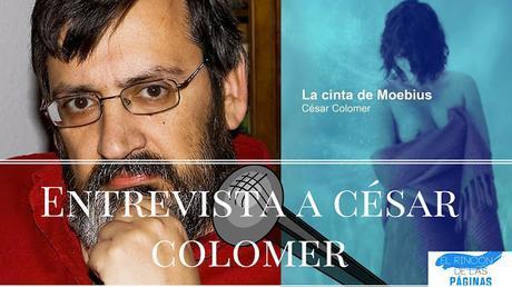 Entrevista a César Colomer, autor de «La cinta de Moebius»