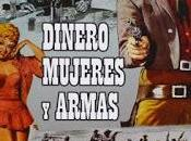 DINERO, MUJERES ARMAS (Money,Women Guns) (USA, 1959) Western