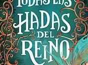 Todas hadas reino, Laura Gallego García