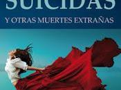 Poetas suicidas otras muertes extrañas Luzmaría Jiménez Faro