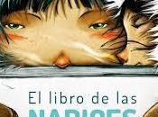 """libro narices"""": """"cada nariz mundo""""."""