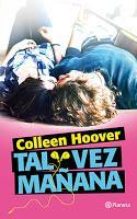 Tal vez mañana, de Colleen Hoover.