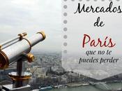 Mercados París puedes perder