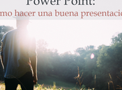 Cómo hacer buena presentación Power Point
