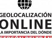 Geolocalización online: importancia dónde