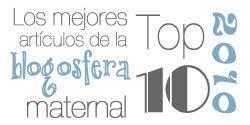 Top 10 2010: Los mejores artículos de la blogosfera maternal.