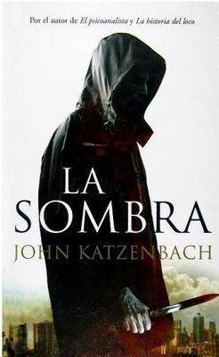 John Katzenbach - La sombra