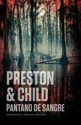 Pantano de sangre (Douglas Preston & Lincoln Child)