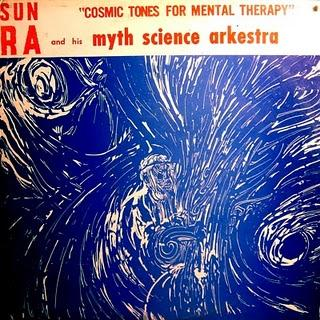 Sun Ra: Cosmic Tones for Mental Therapy (El Saturn Records,1963)