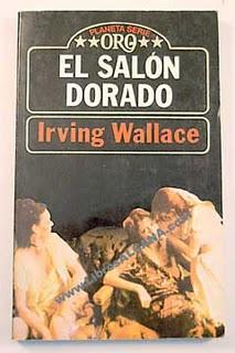 Irving Wallace - El salón dorado
