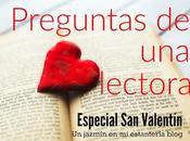 Preguntas lectora Especial Valentín