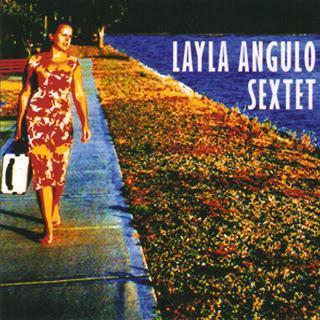 Layla Angulo-Layla Angulo Sextet