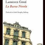 Laurence Cossé: La Buena Novela