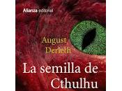 semilla cthulhu: august derleth