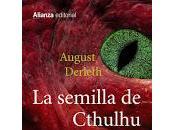 semilla cthulhu: august derleth